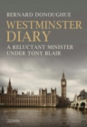 Westminster Diary : A Reluctant Minister under Tony Blair - eBook