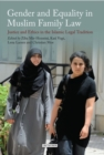 Gender and Equality in Muslim Family Law : Justice and Ethics in the Islamic Legal Tradition - eBook