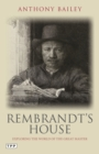 Rembrandt's House : Exploring the World of the Great Master - eBook
