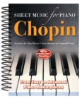 Frederic Chopin: Sheet Music for Piano : From Easy to Advanced; Over 25 Masterpieces - Book