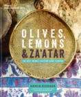 Olives, Lemons and Za'atar: The Best Middle Eastern Home Cooking - Book