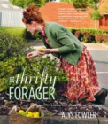 The Thrifty Forager: Living off your local landscape - Book
