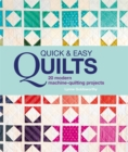 Quick and Easy Quilts: 20 Beautiful Quilting Projects - Book