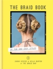 The Braid Book: 20 fun and easy styles - Book