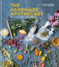 The Handmade Apothecary : Healing herbal recipes - Book