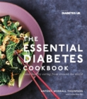 The Essential Diabetes Cookbook: Good healthy eating from around the world - Book