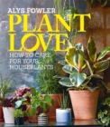 Plant Love : How care for your houseplants - Book
