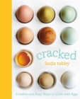 Cracked : Creative and Easy Ways to Cook with Eggs - Book