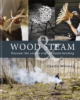 Wood & Steam - Book