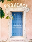 Provence : Recipes from the French Mediterranean - Book