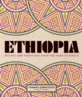 Ethiopia : Recipes and traditions from the horn of Africa - eBook