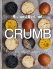Crumb : Show the dough who's boss - eBook
