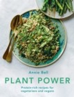 Plant Power : Protein-rich recipes for vegetarians and vegans - Book