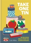 Take One Tin : 80 delicious meals from the storecupboard - Book