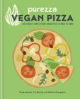 Purezza Vegan Pizza : Deliciously simple plant-based pizza to make at home - Book