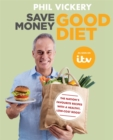 Save Money Good Diet : The Nation's Favourite Recipes with a Healthy, Low-Cost Boost - Book