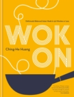 Wok On : Deliciously balanced Asian meals in 30 minutes or less - eBook