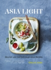 Asia Light: Healthy & fresh South-East Asian recipes - eBook