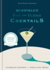 Schofield s Fine and Classic Cocktails : Celebrated libations & other fancy drinks - eBook