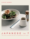 Japanese in 7 : Delicious Japanese recipes in 7 ingredients or fewer - eBook