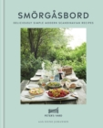Smorgasbord : Deliciously simple modern Scandinavian recipes