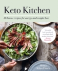 Keto Kitchen : Delicious recipes for energy and weight loss