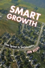 Smart Growth : From sprawl to sustainability - eBook