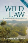 Wild Law : A Manifesto for Earth Justice - eBook