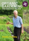 Organic Gardening : The Natural No-Dig Way - eBook