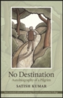 No Destination : Autobiography of a Pilgrim - Book