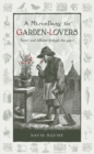 A Miscellany for Garden-Lovers : Facts and Folklore Through the Ages - Book