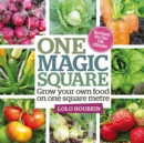 One Magic Square : Grow Your Own Food on One Square Metre - Book