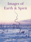 "Images of Earth and Spirit : A ""Resurgence"" Art Anthology - eBook"