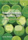 Transforming Economic Life : A Millenial Challenge - eBook