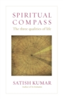 Spiritual Compass : The Three Qualities of Life - Book