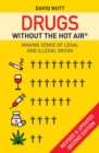 Drugs without the hot air : Making sense of legal and illegal drugs - eBook