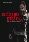 Extreme Metal : Music and Culture on the Edge - eBook
