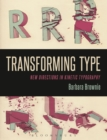 Transforming Type : New Directions in Kinetic Typography - eBook
