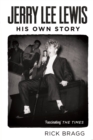 Jerry Lee Lewis : His Own Story - eBook
