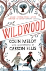 Wildwood : The Wildwood Chronicles, Book I - Book