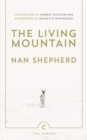 The Living Mountain : A Celebration of the Cairngorm Mountains of Scotland - eBook