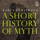 A Short History of Myth - eAudiobook