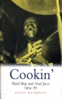 Cookin' : Hard Bop and Soul Jazz 1954-65 - Book