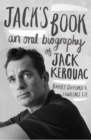 Jack's Book : An Oral Biography of Jack Kerouac - eBook