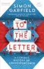 To the Letter : A Journey Through a Vanishing World - eBook