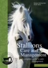 Stallions Care and Management : A Complete Guide to Safer Management - Book