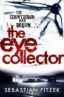 The Eye Collector : A gripping, chilling psychological thriller - eBook