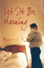 Let it be Morning - eBook
