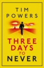 Three Days to Never - eBook