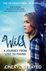 Wild : A Journey from Lost to Found - eBook